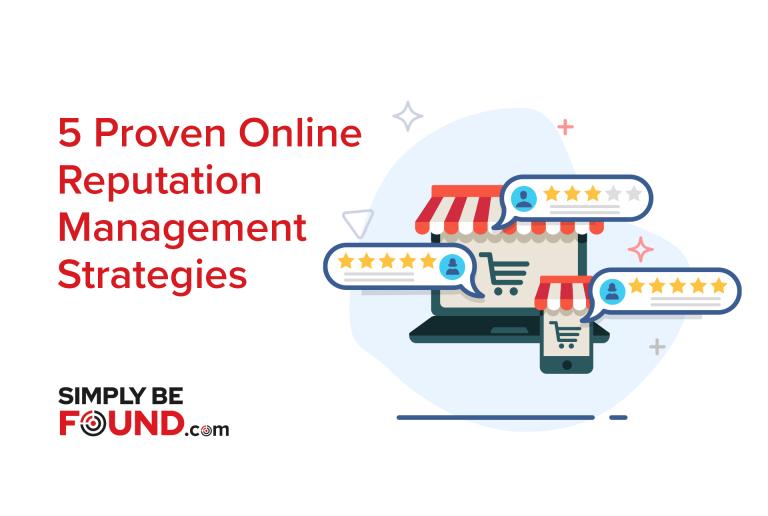 5 Proven Online Reputation Management Strategies