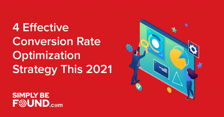 4 Effective Conversion Rate Optimization Strategy This 2021