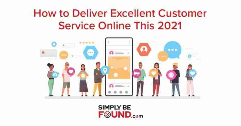 How to Deliver Excellent Customer Service Online This 2021