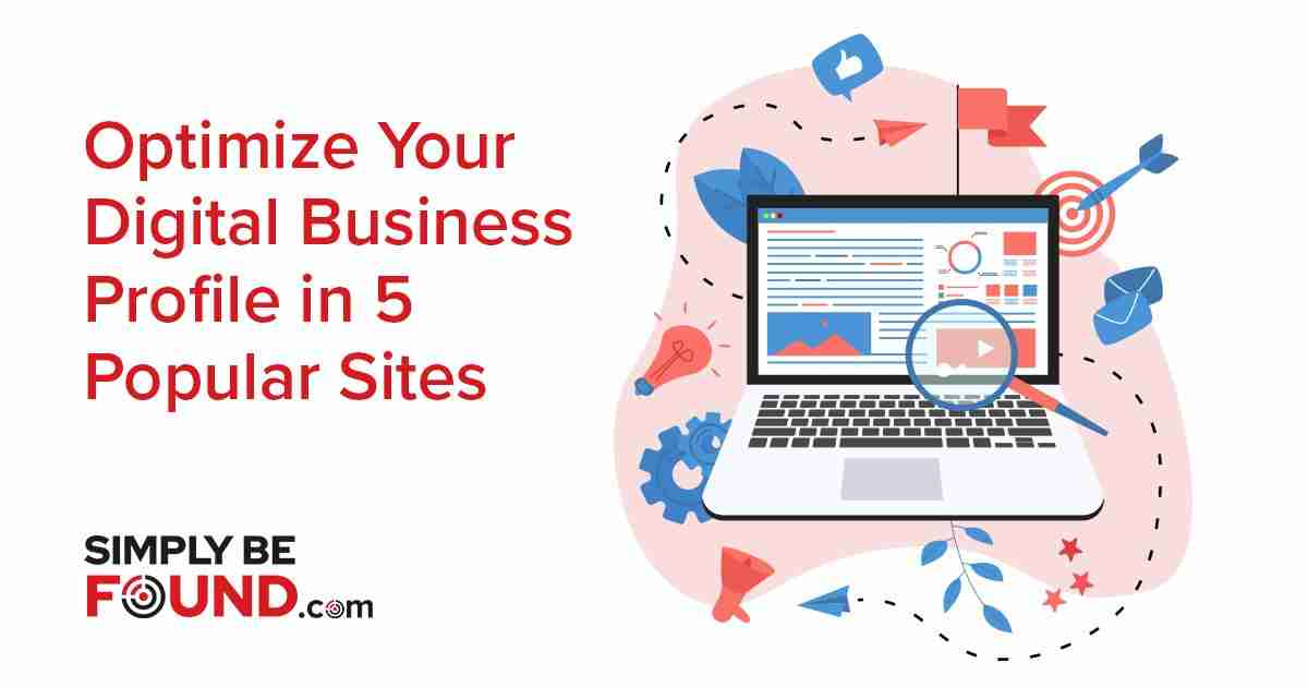 _Optimize Your Digital Business Profile in 5 Popular Sites