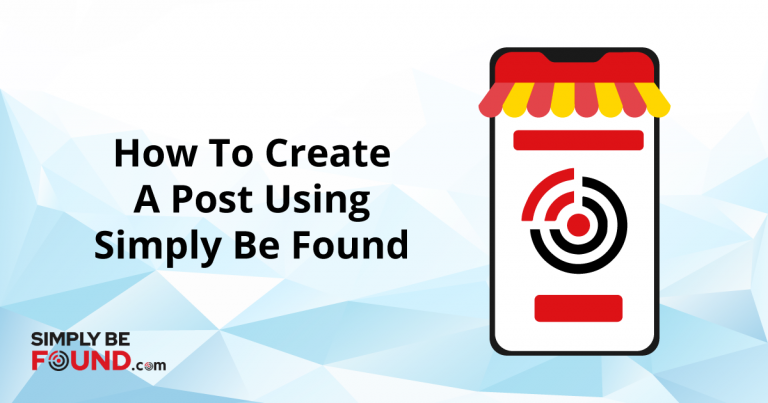 How to Create a Post Using Simply Be Found (7 Proven Steps!)