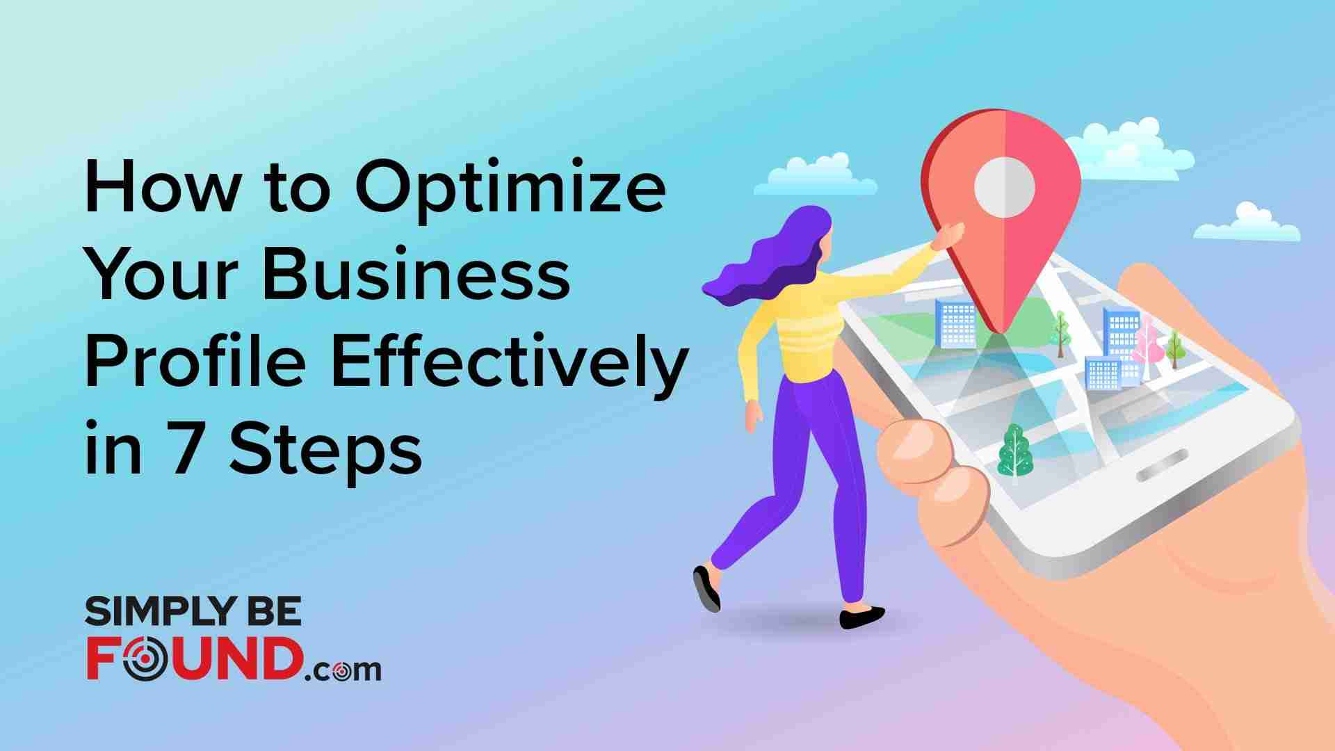 How to Optimize Your Business Profile Effectively