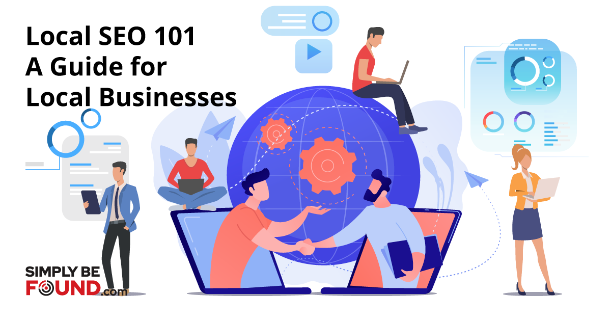 Local SEO 101: A Comprehensive Guide for Local Businesses